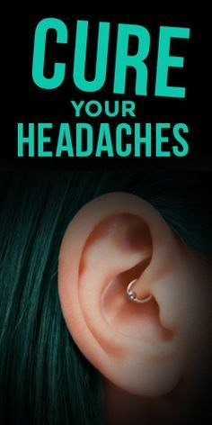 This #Piercing Could Be The #Cure To Your #Headaches