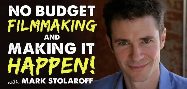 No budget filmmaking maestro Mark Stolaroff is an indie film producer who specializes in No Budget filmmaking. Here's a bit about our guest...