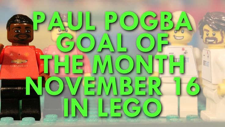 Paul Pogba - Goal of the Month in Lego - November 16 - Lego Football - Weevil888