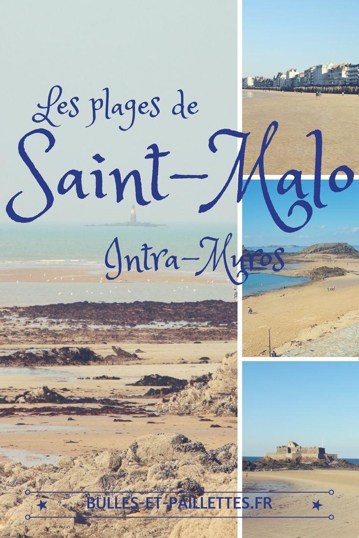 La vieille ville de Saint-Malo est entourée par 3 plages : les voici !