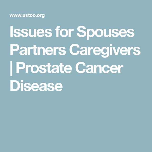 Issues for Spouses Partners Caregivers | Prostate Cancer Disease