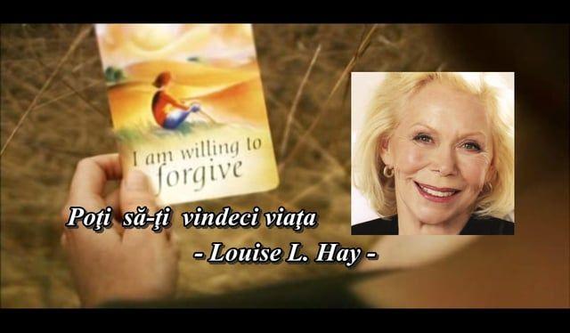 http://adinaamironesei.blogspot.com/2011/08/poti-sa-ti-vindeci-viata-louise-hay.html  Un film documentar special cu si despre Louise L. Hay - care dezvaluie informatii importante si ne ofera o metoda deosebita pentru a ne transforma viata.