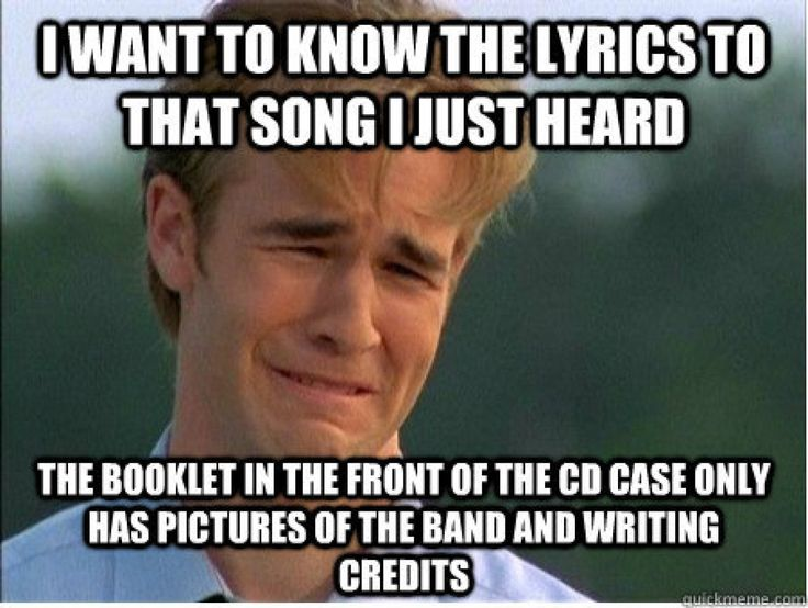 this drove me crazy! this is great tho, 90's problem memes with dawson leery :)
