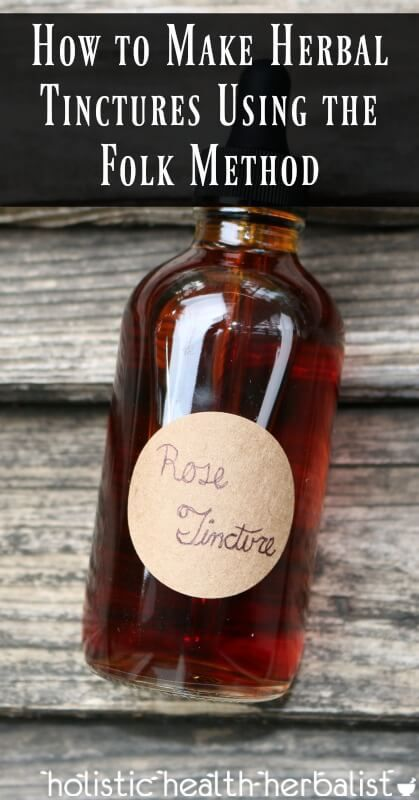 How to Make Herbal Tinctures Using the Folk Method. #DIY #DIYtincture #herbalremedies
