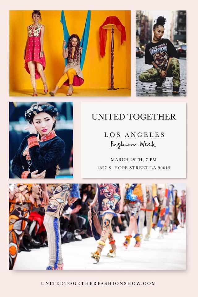United Together Fashion Show Is A Good Opportunity To Start Your Career As A Fashion Designer Or A Model In 2020 Together Fashion Los Angeles Fashion Week Fashion Design