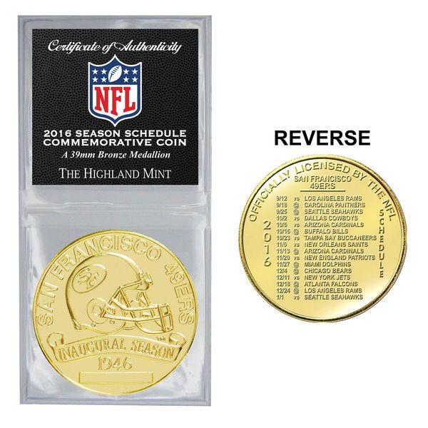 San Francisco 49ers Highland Mint 2016 Schedule Bronze Coin - $11.99 https://www.fanprint.com/licenses/san-francisco-49ers?ref=5750