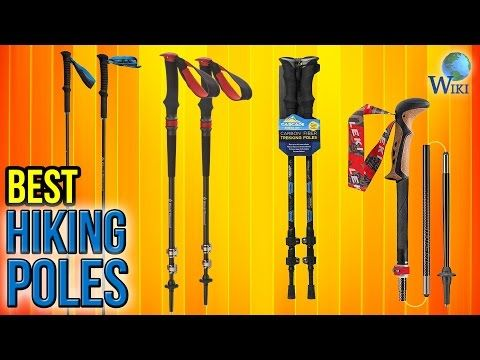 (57) 10 Best Hiking Poles 2017 - YouTube