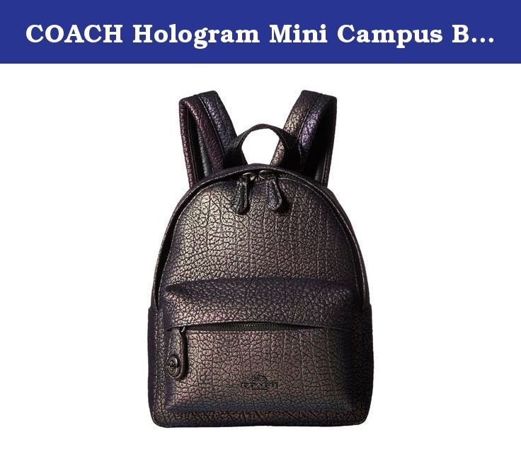 COACH Hologram Mini Campus Backpack DK/Hologram Backpack Bags. Please Note COACH items cannot be shipped to military addresses APO or FPO and addresses in Hawaii, the Virgin Islands, Guam or any other locations outside of the continental US. The Mini Campus Backpack has all the functionality of the original in a petite size, while bold, prismatic Hologram leather makes a big statement. The outside pocket is secured with a diminutive Coach turnlock. Hologram leather. Inside zip and...
