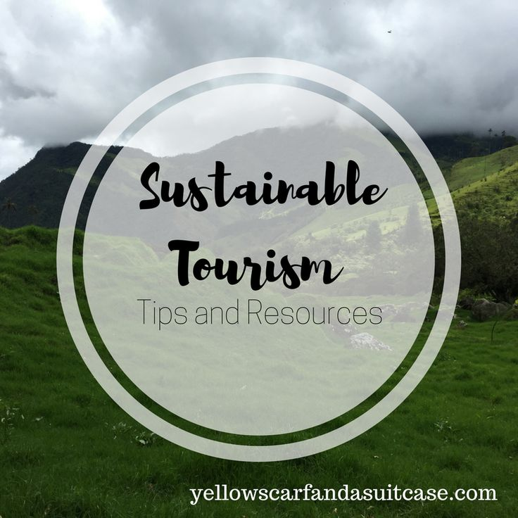 Tips and resources on sustainable tourism