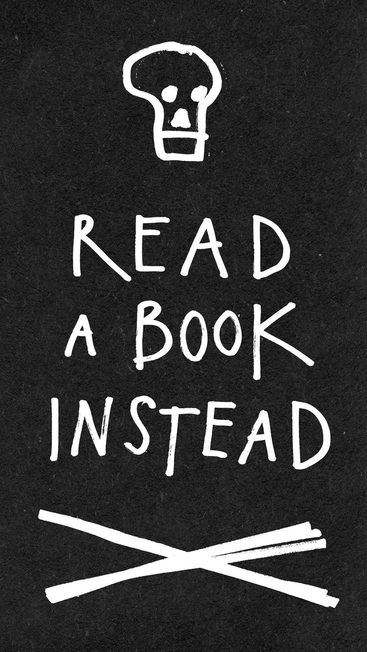 READ A BOOK INSTEAD
