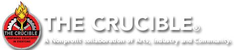 The Crucible: Inspiring Creativity in Everyone (Oakland) The Crucible 1260 7th Street Oakland, CA 94607 510.444.0919