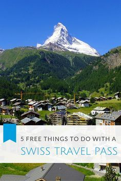 Top 5 Free Things You Can do with a Swiss Travel Pass