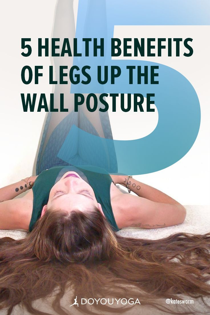 Viparita Karani or Legs Up the Wall improves circulation, stimulates digestion, and calms the mind. Here are five benefits of Legs Up the Wall Posture. | DOYOUYOGA.com | #stressrelief #yoga