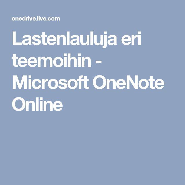 Lastenlauluja eri teemoihin - Microsoft OneNote Online