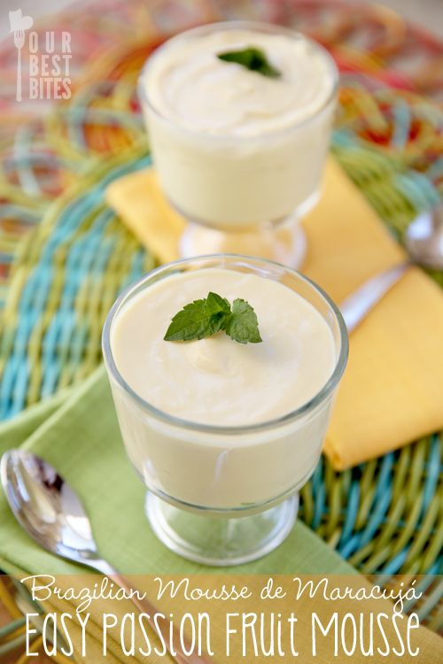 Easy Passion Fruit Mousse {Brazilian Mousse de Maracuja}