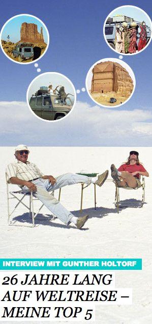 Mehr als zwei Jahrzehnte in der Welt unterwegs –und: wie war's? So: http://www.travelbook.de/welt/Gunther-Holtorf-war-26-Jahre-auf-Weltreise-ein-Fazit-553446.html