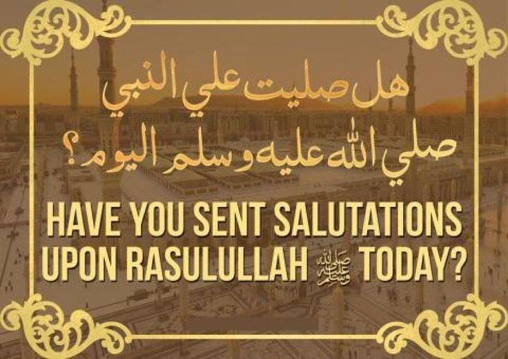 Have you Sent Durood upon the Holy Prophet sallalhu alai hi wa sallam