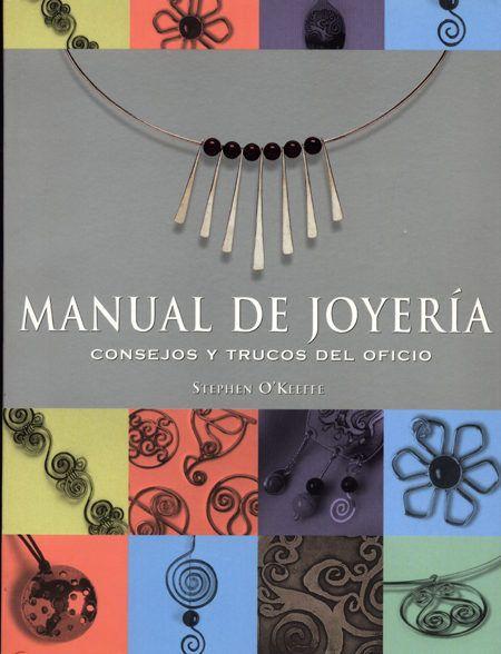 manual de joyeria:_consejos y trucos del oficio-stephen o keeffe-9788495376602