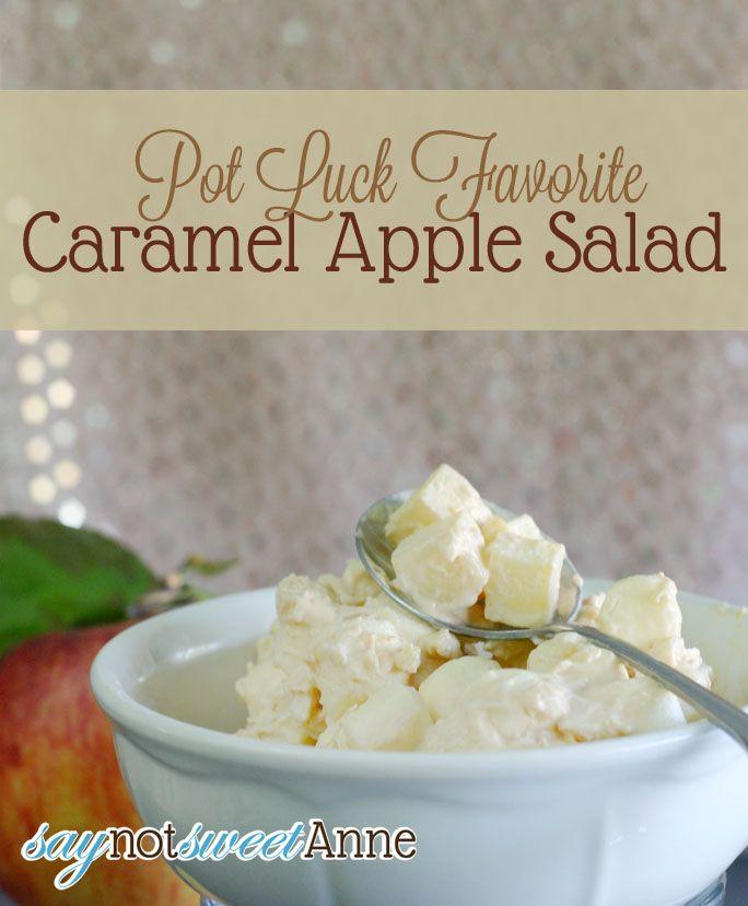 Caramel Apple Salad - A potluck favorite, quick and easy  recipe great for fall apples!   Saynotsweetanne.com   #caramel #apple #potluck