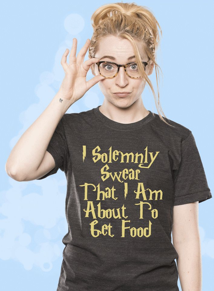 I Solemnly Swear That I Am About To Get Food (Harry Potter Style) Get some food and chill! It's the best way to relax. Get this hilarious shirt for yourself or as a Christmas gift!