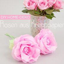 DIY Home-Deko: Rosen aus Krepppapier
