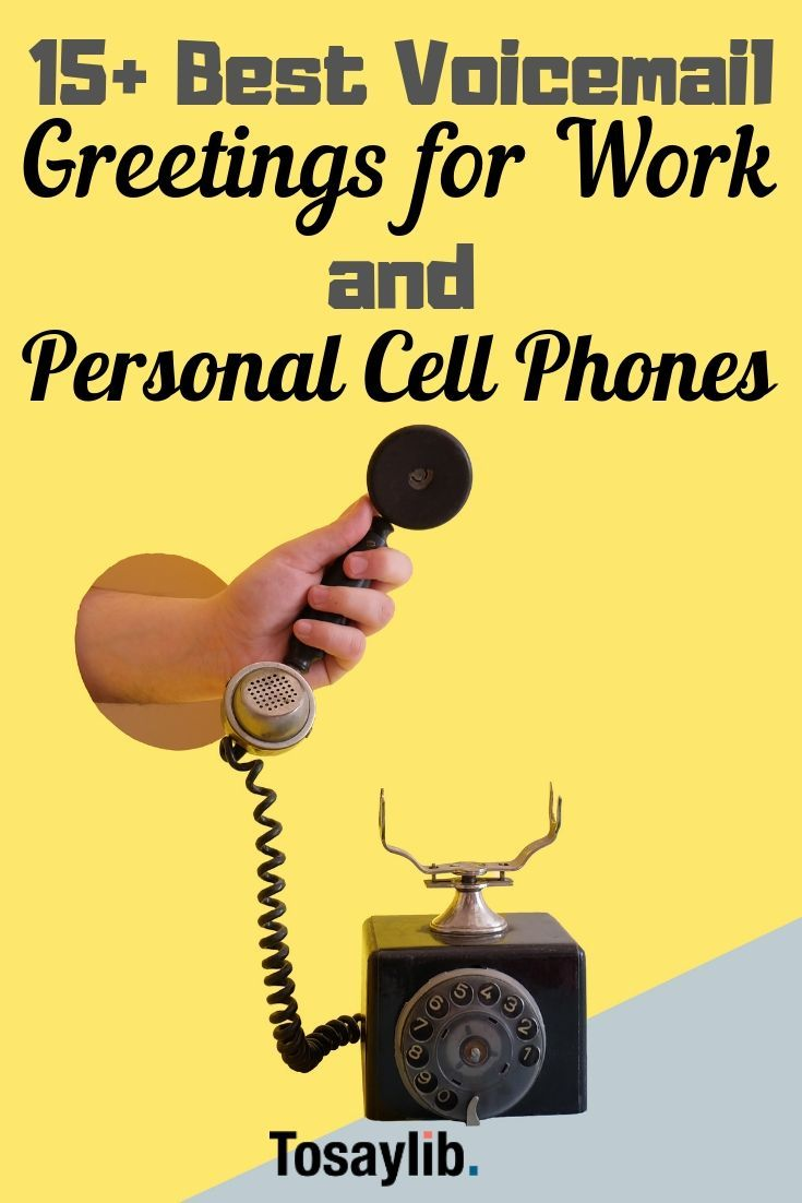 15 Best Voicemail Greetings For Work And Personal Cell Phones Voicemail Greeting Voicemail Greetings