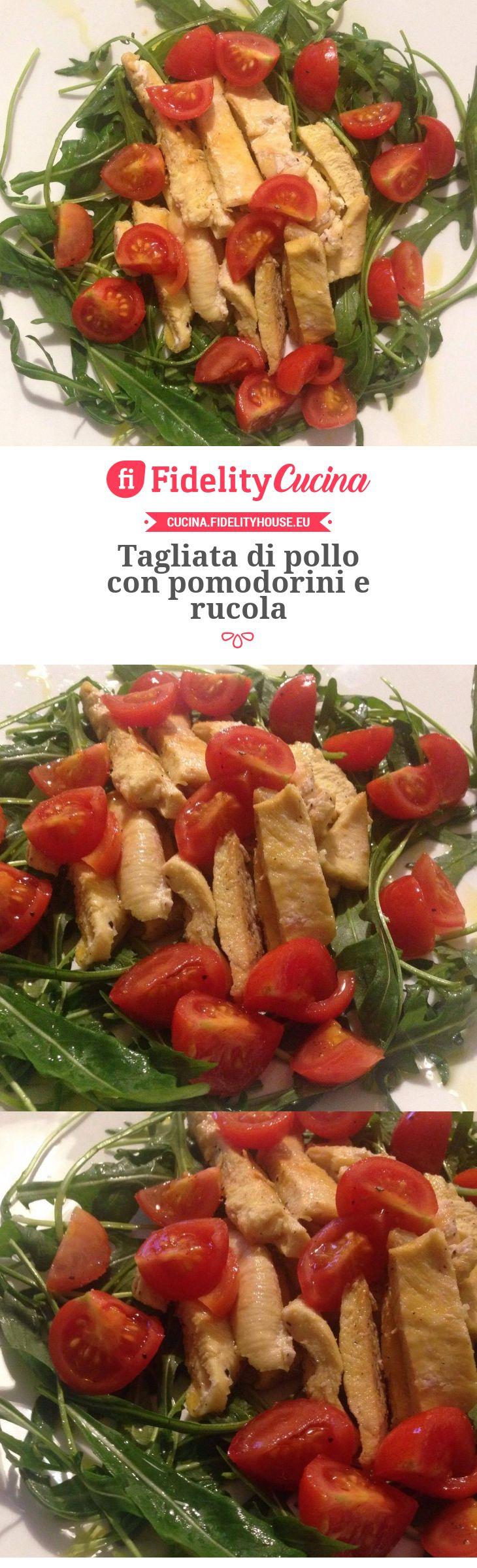 Tagliata di pollo con pomodorini e rucola