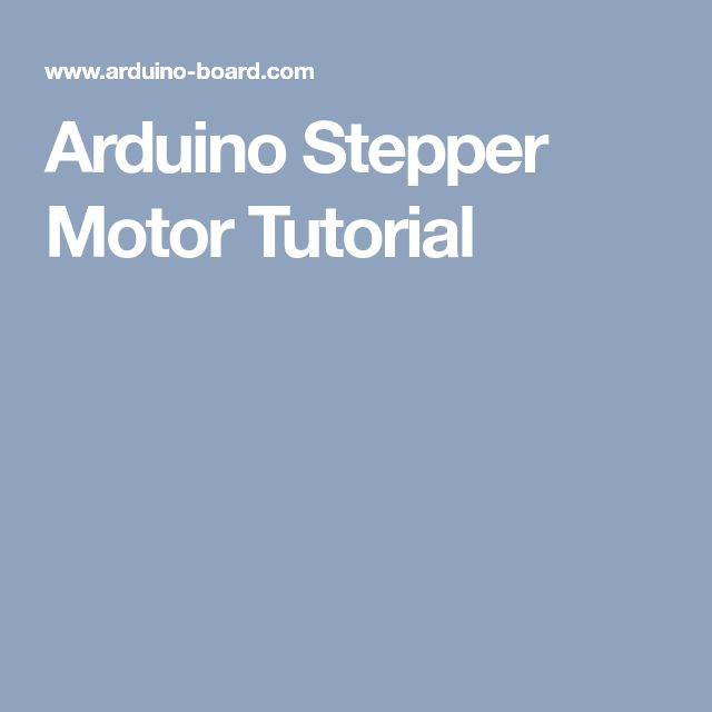 Arduino Stepper Motor Tutorial