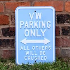 VW PARKING ONLY STEEL SIGN - LIGHT BLUE