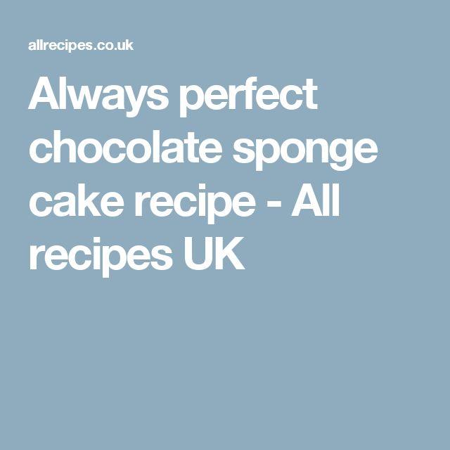 Always perfect chocolate sponge cake recipe - All recipes UK