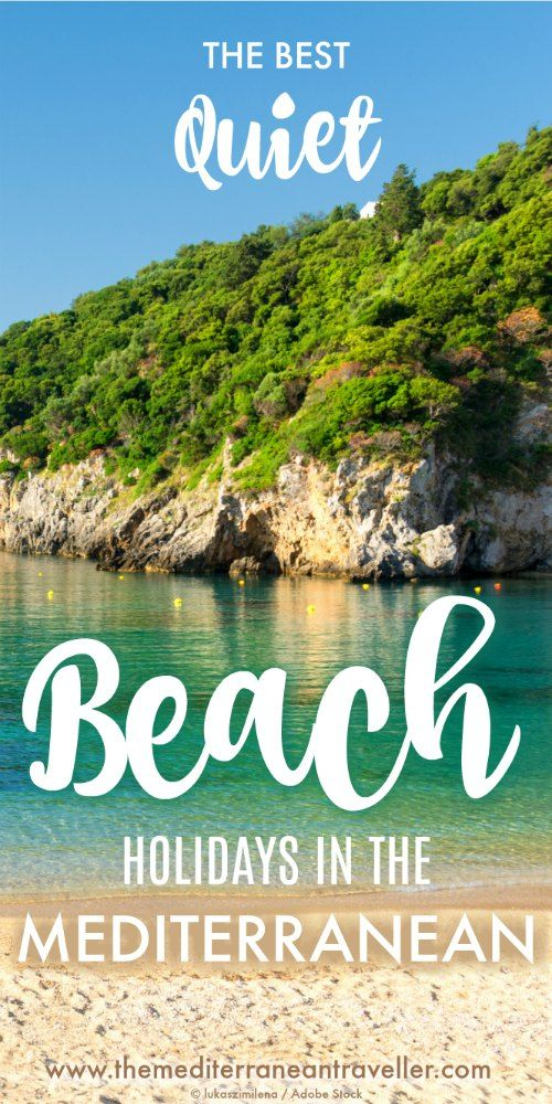 Summer holiday planning inspo 2018! Are you looking for a relaxing package holiday in the Med and want to avoid overdeveloped overcrowded noisy resorts in favour of somewhere picturesque, quiet, traditional and authentic? Click here to discover the 10 best destinations for a quiet package holiday in the Mediterranean this summer. #summerholiday #mediterranean #med #holiday #vacay #beachholiday #travel #europe #authentic #greece #menorca #ibiza #destinations