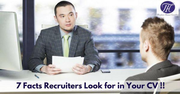 7 Facts Recruiters Look in your CV !! #career #careergoals #interview #jobtips #recruitment #Recruiter