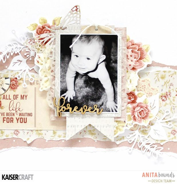 forever layout and Process video with Anita Bownds - Kaisercraft Official Blog