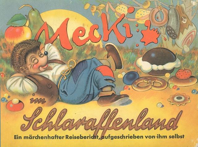 Mecki im SchlaraffenlandMärchen/Abenteuer im Comic-StilZeichner: Roland EscherCopyright by Diehl-Film / Hör ZuDeutschland 1958