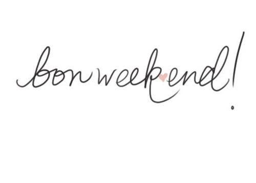 """#memobaby """"Bon week-end !"""", nous dit cette écriture enjouée..."""