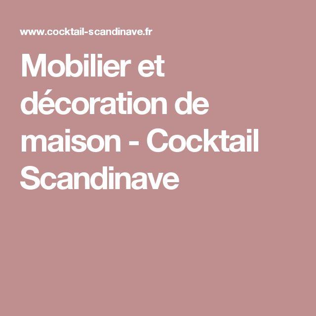 Merveilleux Cocktail Scandinave Fr #11: Mobilier Et Décoration De Maison - Cocktail Scandinave