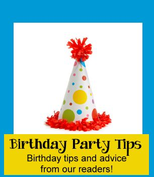 Birthday Party Tips and Planning Advice