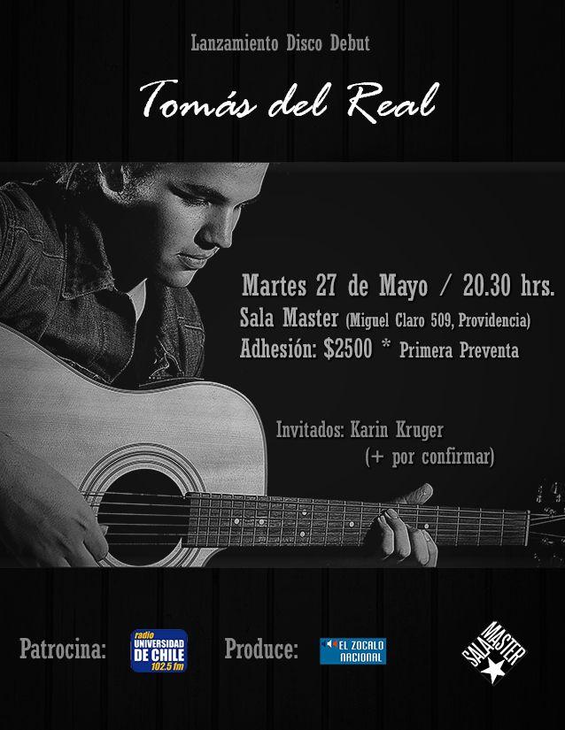 """Lanzamiento álbum """"Tomando Forma"""" de Tomás del Real. Martes 27 a las 20:30 horas en la Sala Master. Imperdible!"""