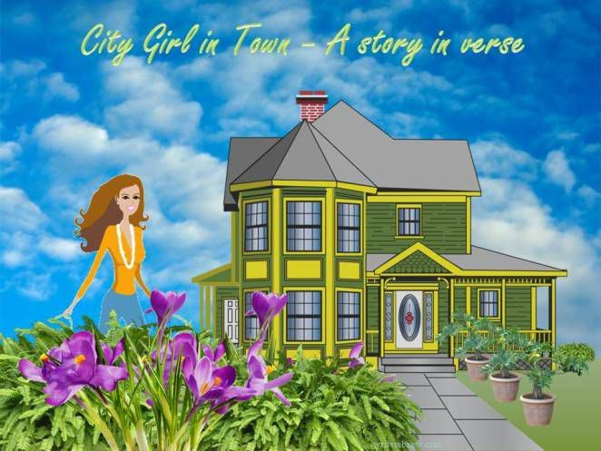 A city girl in Town   A story in Verse