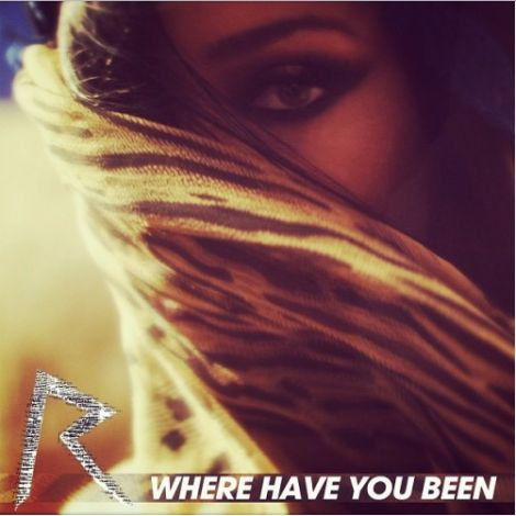 """The cover of Rihanna's single """"Where Have You Been"""" also features a prominent one-eye sign."""