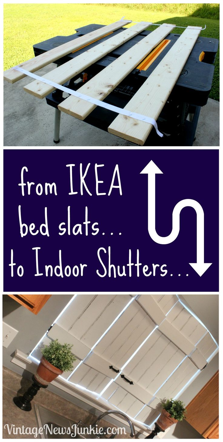 From Ikea Bed Slats to Indoor Shutters, by Vintage News Junkie
