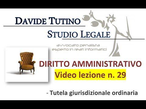Diritto Amministrativo Video lezione n.29 : Tutela giurisdizionale ordin...