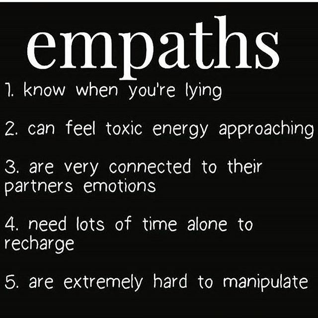 All true minus the last one; up to this point at least. I have been in abusive relationships and those people chose to try and make me feel bad, and I unfortunately chose to believe them. I knew what they were doing, they just made it difficult for me to say no.