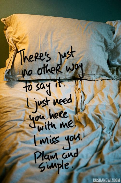 I do want you here with me so bad baby!! I can't stop thinking about u..holding U..snuggling with U..kissing U..I'm so tired of being apart!!! Everything I do makes me think of U...I need U!!!!!!!!!!!!!!:-*:-*:-*:-*:-* I'd start with your 4 fav's but would any where u want!! Do u remember??? Do u miss me??? I Love YOU so incredibly much!!!!!***