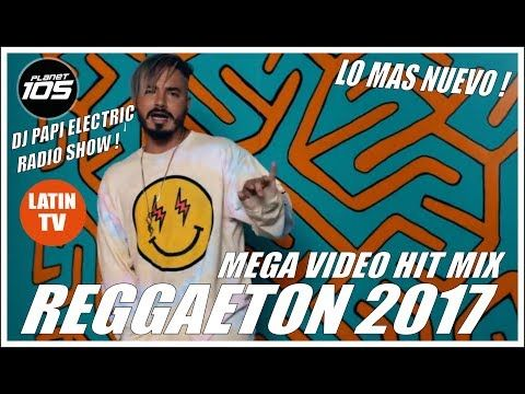 REGGAETON 2017 - REGGAETON MIX 2017 - LO MAS NUEVO! J BALVIN, WISIN, OZUNA, FARRUKO, MALUMA - YouTube