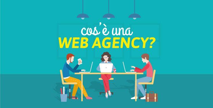 Cos'è una Web Agency