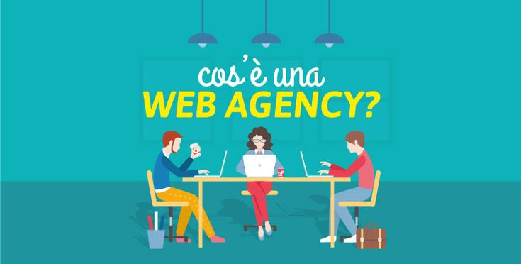 Cos'è una Web Agency