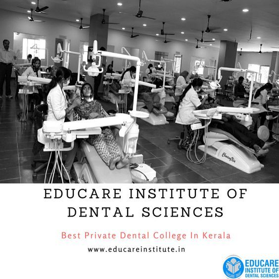 Educare Institute of Dental College - a good opportunity for bright future...... Top Dental college in Kerala, Best self financing college in Kerala, Dental Institutes in Kerala, Private dental colleges in Kerala.