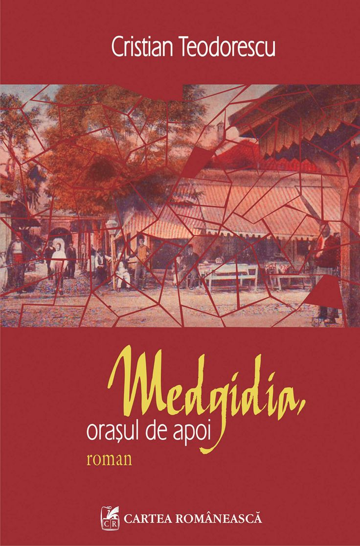 """""""Medgidia..."""", un roman a cărui construcție este de o mare frumusețe pentru ceea…"""