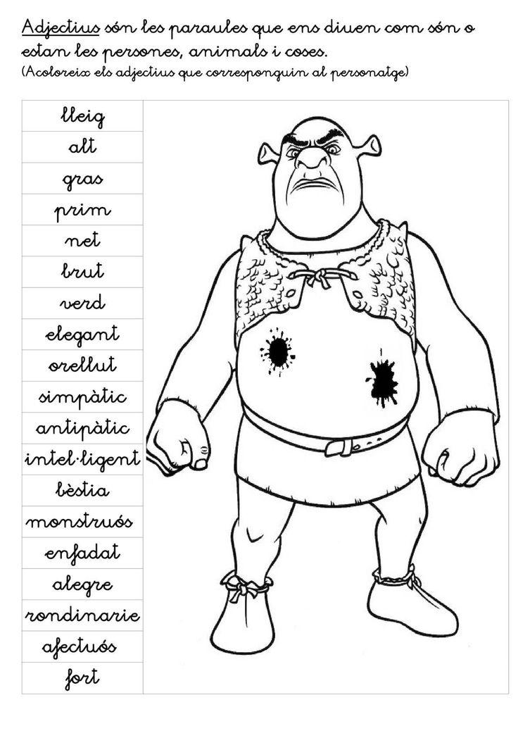 Adjectius són les paraules que ens diuen com són o estan les persones, animals i coses. (Acoloreix els adjectius que corresponguin al personatge) lleig alt gras prim net brut verd elegant orellut simpàtic antipàtic intel·ligent...